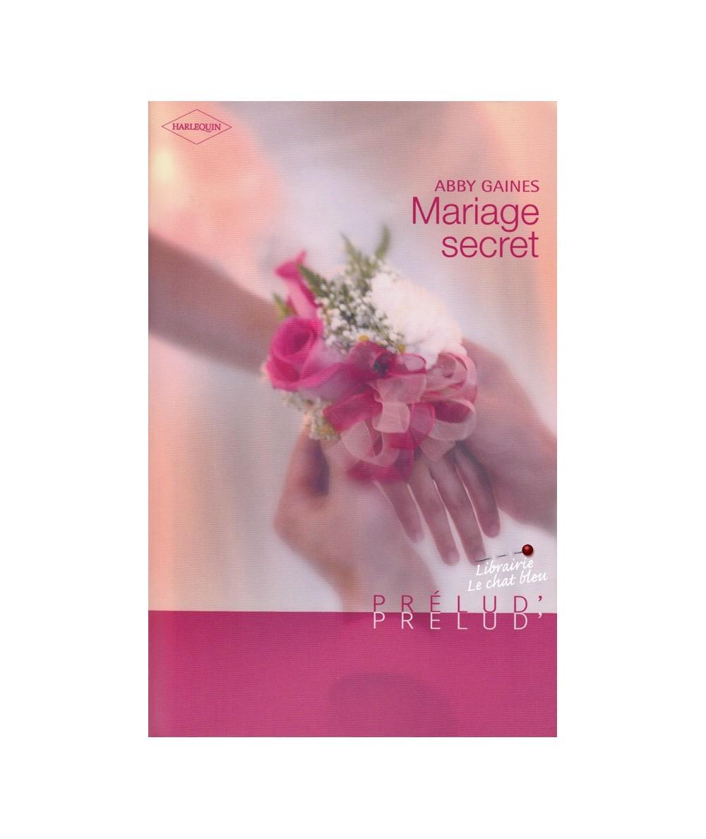 N° 172 - Mariage secret (Abby Gaines)
