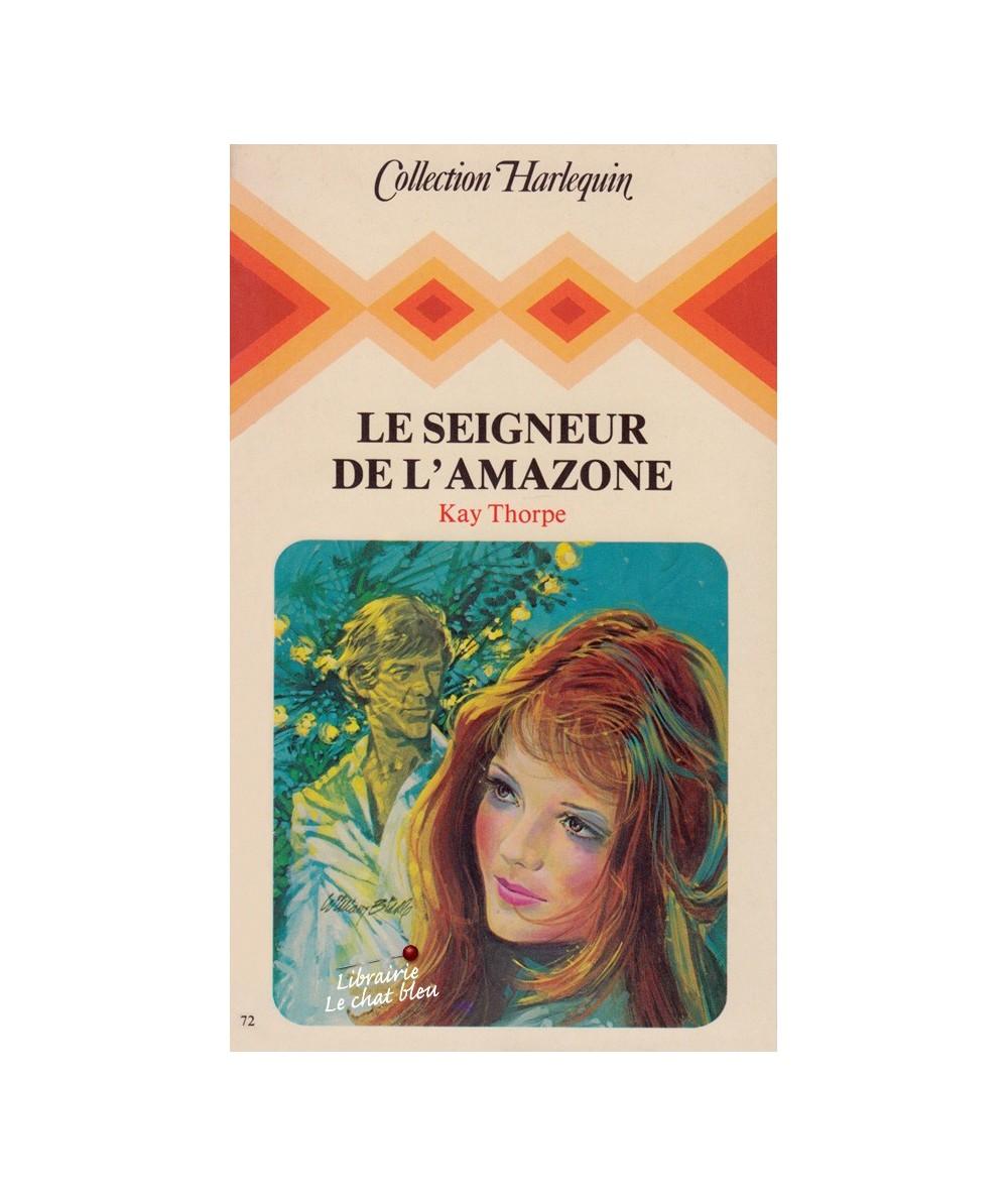 N° 72 - Le seigneur de l'amazone (Kay Thorpe)
