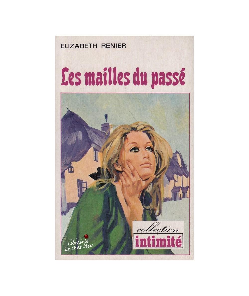 N° 359 - Les mailles du passé (Elizabeth Renier)