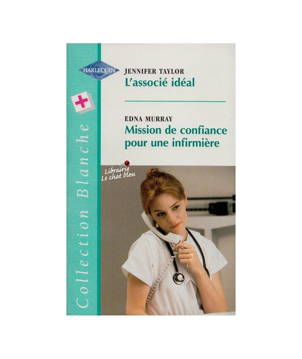 N° 476 - L'associé idéal (Jennifer Taylor) - Mission de confiance pour une infirmière (Edna Murray)