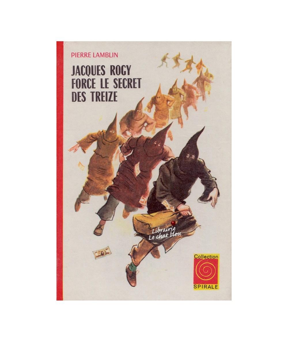 N° 3.539 - Jacques Rogy force le secret des treize (Pierre Lamblin)