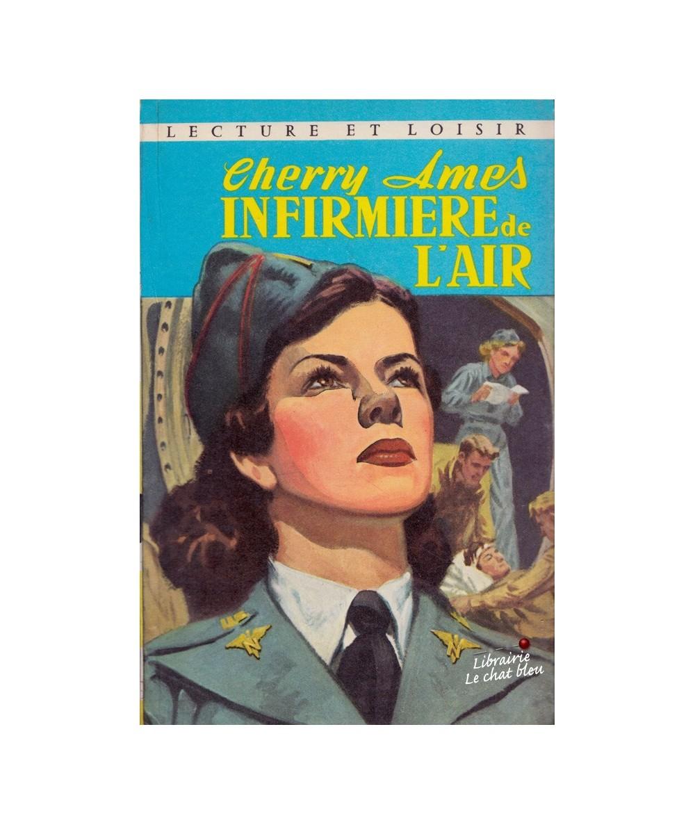 N° 244 - Cherry Ames infirmière de l'air (Helen Wells) - Lecture et Loisir
