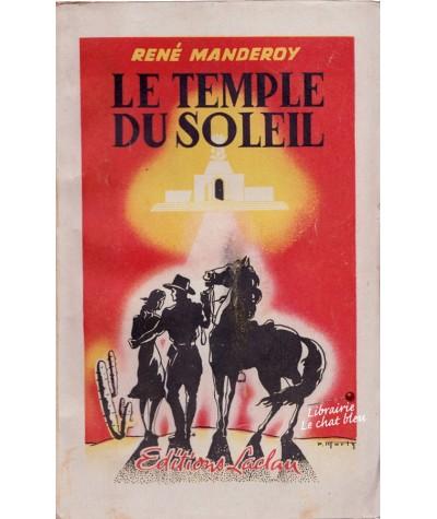 Le temple du soleil (René Manderoy) - Editions Laclau