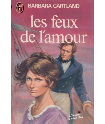 Les feux de l'amour (Barbara Cartland) - J'ai lu N° 944