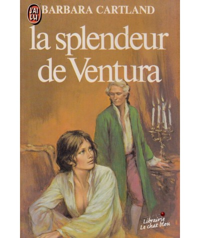 La splendeur de Ventura (Barbara Cartland) - J'ai lu N° 1155