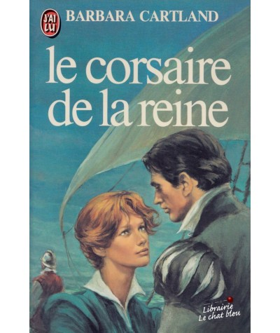 Le corsaire de la reine (Barbara Cartland) - J'ai lu N° 1077