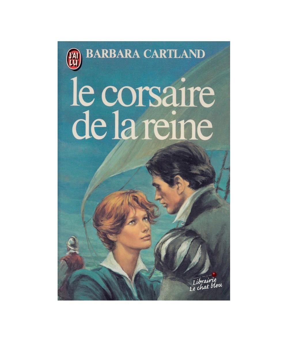 N° 1077 - Le corsaire de la reine (Barbara Cartland)