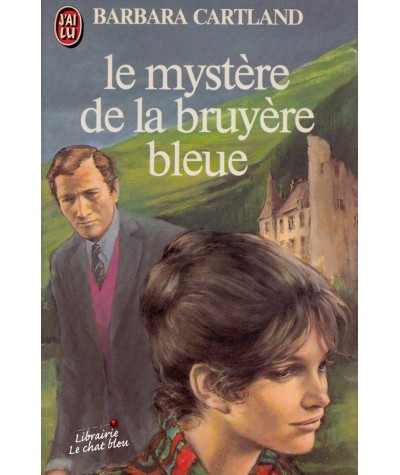 Le mystère de la bruyère bleue (Barbara Cartland) - J'ai lu N° 1285