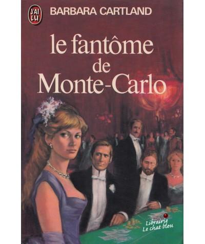 Le fantôme de Monte-Carlo (Barbara Cartland) - J'ai lu N° 854