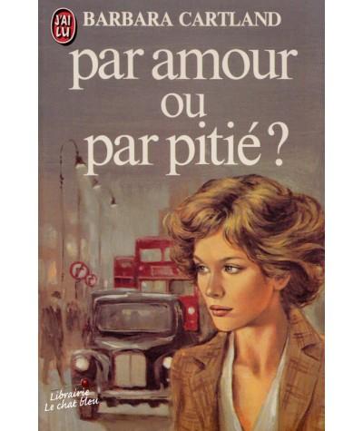 N° 1088 - Par amour ou par pitié ? (Barbara Cartland)