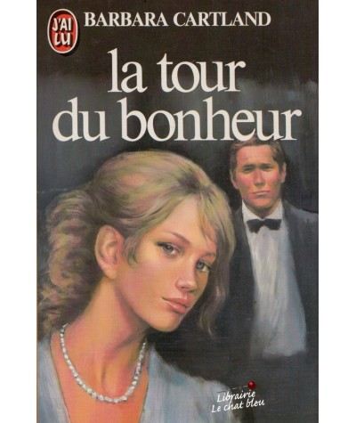 La tour du bonheur (Barbara Cartland) - J'ai lu N° 1506