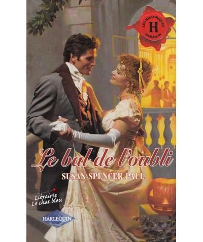 Le bal de l'oubli (Susan Spencer Paul) - Les Historiques N° 162