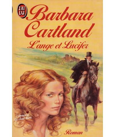 L'ange et Lucifer (Barbara Cartland) - J'ai lu N° 2159