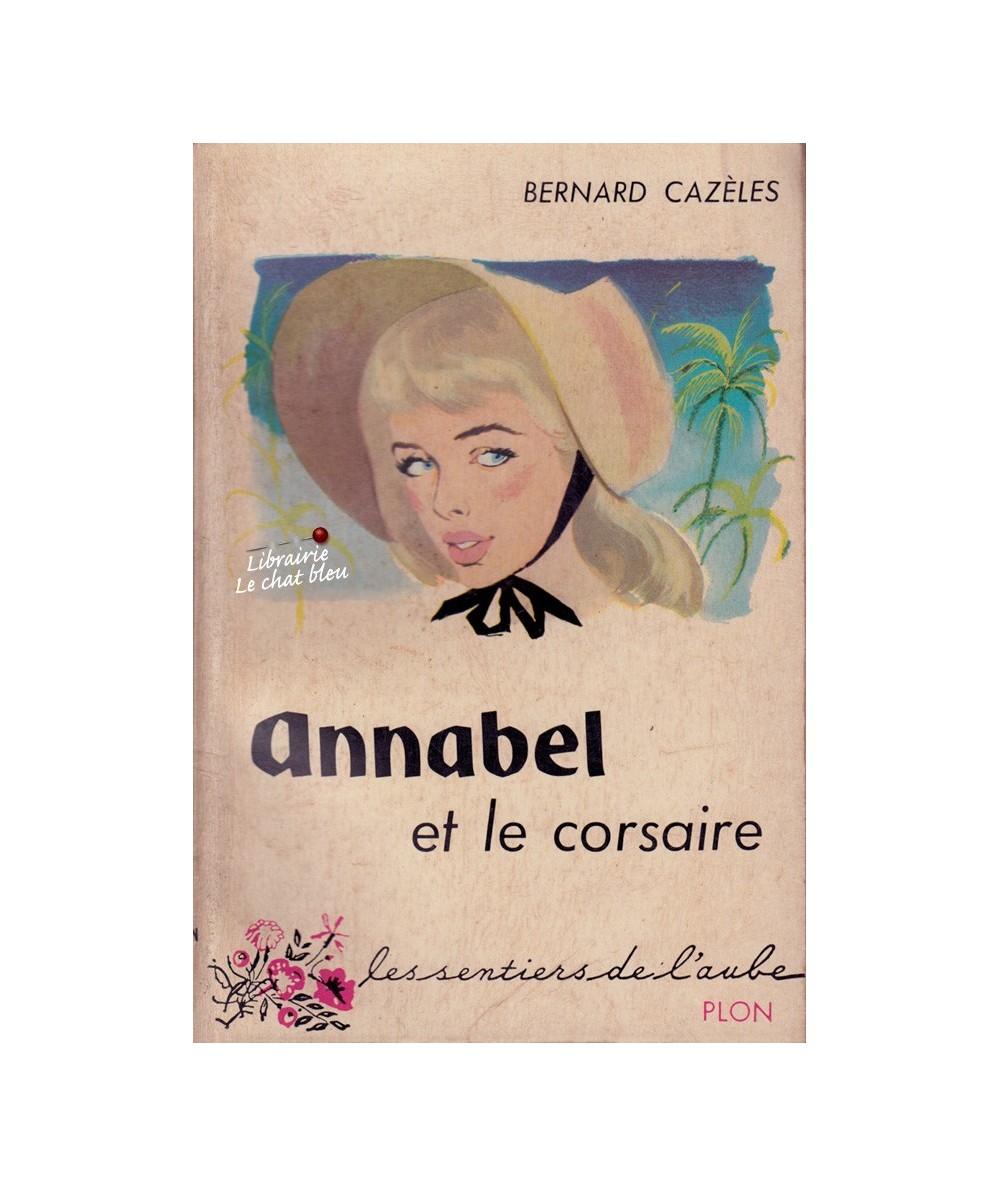 N° 38 - Annabel et le corsaire (Bernard Cazèles) - Les sentiers de l'aube