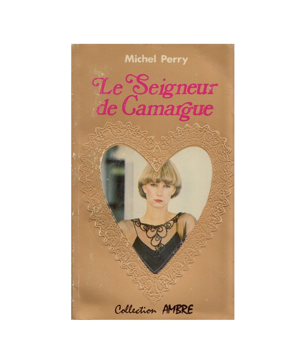 N° 7 - Le Seigneur de Camargue (Michel Perry) - Collection Ambre