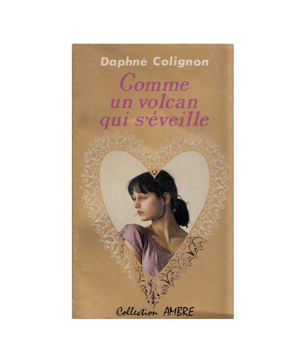 N° 14 - Comme un volcan qui s'éveille (Daphné Colignon) - Collection Ambre