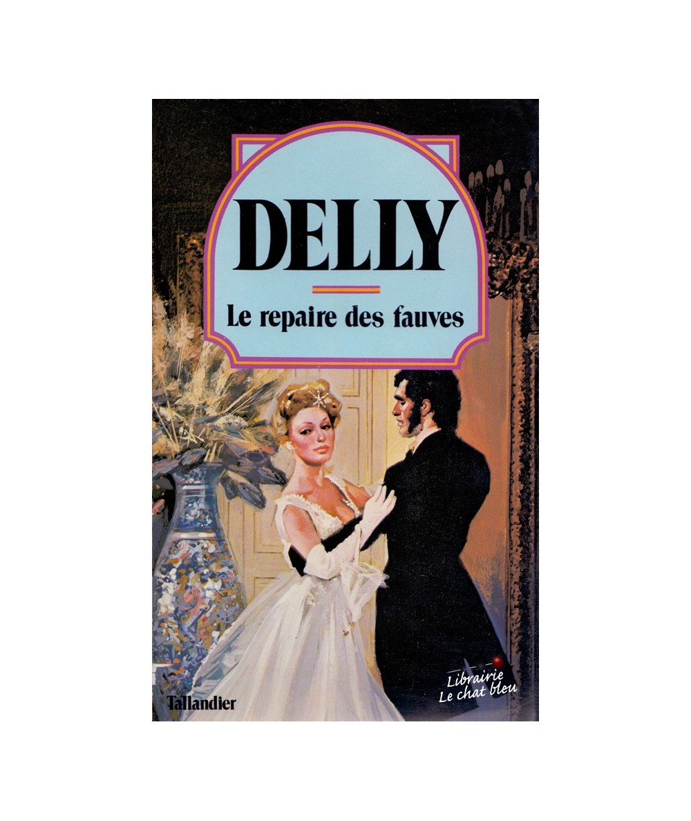 N° 15 - Le repaire des fauves (Delly)