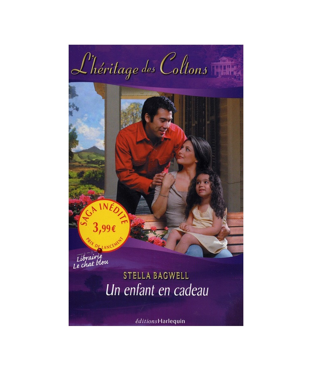 L'héritage des Coltons T1 : Un enfant en cadeau (Stella Bagwell)