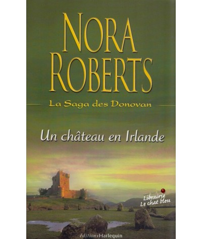 La Saga des Donovan T3 : Un château en Irlande (Nora Roberts)