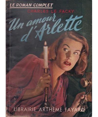 Un amour d'Arlette (Charles Le Facky) - Le Roman Complet N° 48