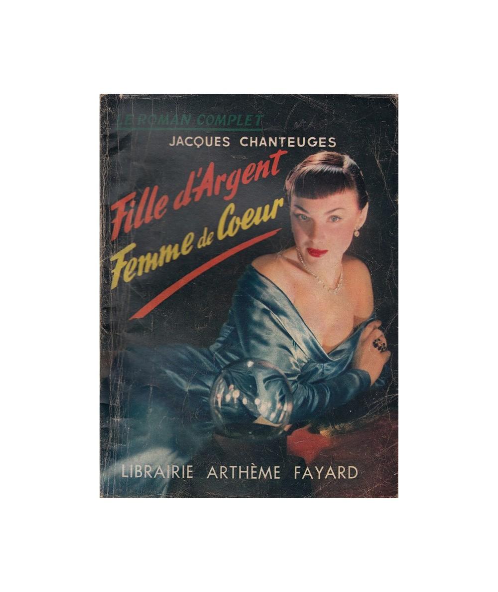 N° 51 - Fille d'Argent, Femme de Coeur (Jacques Chanteuges)