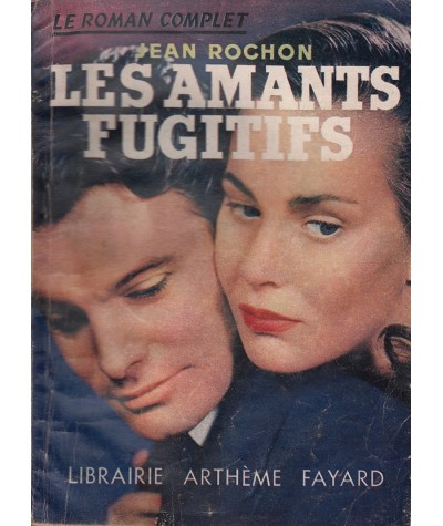 Les amants fugitifs (Jean Rochon) - Le Roman Complet N° 68