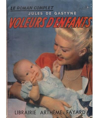 Voleurs d'enfants (Jules de Gastyne) - Le Roman Complet N° 30