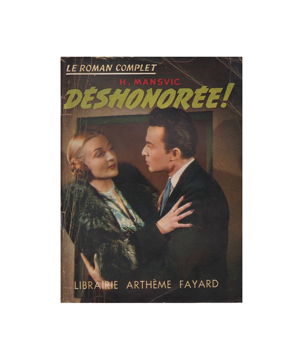 Déshonorée ! (Henri Mansvic) - Le Roman Complet N° 27