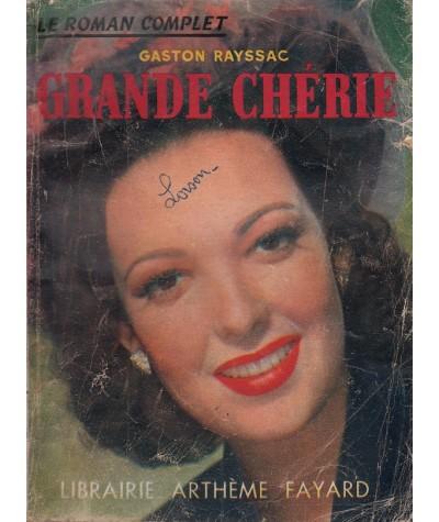 Grande chérie (Gaston Rayssac) - Le Roman Complet N° 38