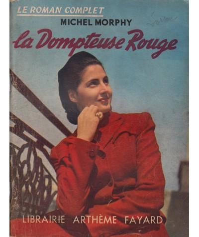 La Dompteuse Rouge (Michel Morphy) - Le Roman Complet N° 21