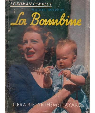 La Bambine (Michel Morphy) - Le Roman Complet N° 37