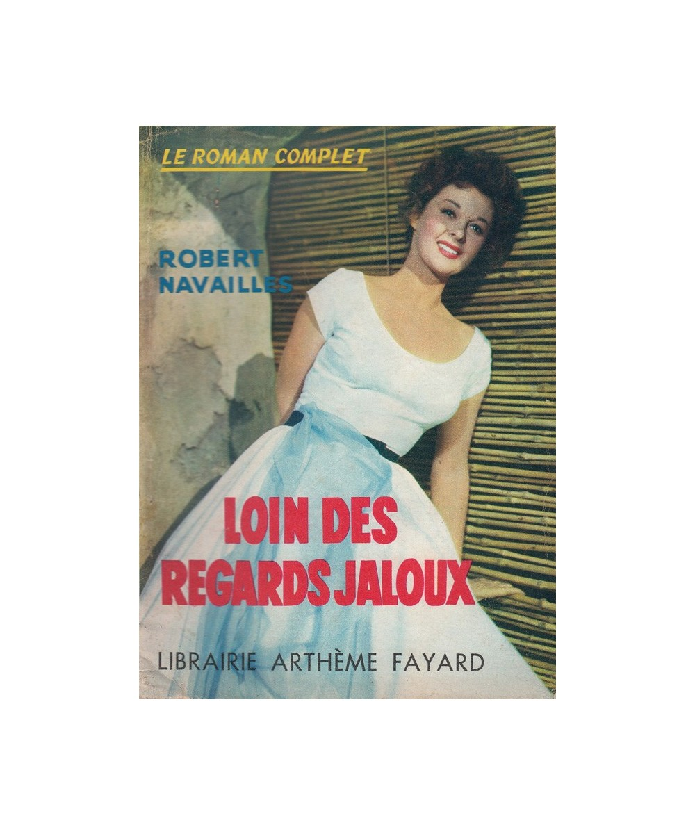 N° 106 - Loin des regards jaloux (Robert Navailles)