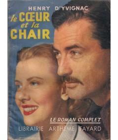 Le coeur et la chair (Henry d'Yvignac) - Le Roman Complet N° 73