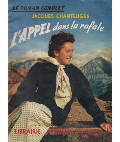L'appel dans la rafale (Jacques Chanteuges) - Le Roman Complet N° 81