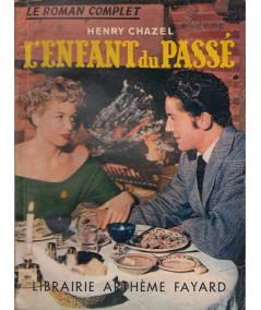 L'enfant du passé (Henry Chazel) - Le Roman Complet N° 49