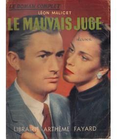 Le mauvais juge (Léon Malicet) - Le Roman Complet N° 33