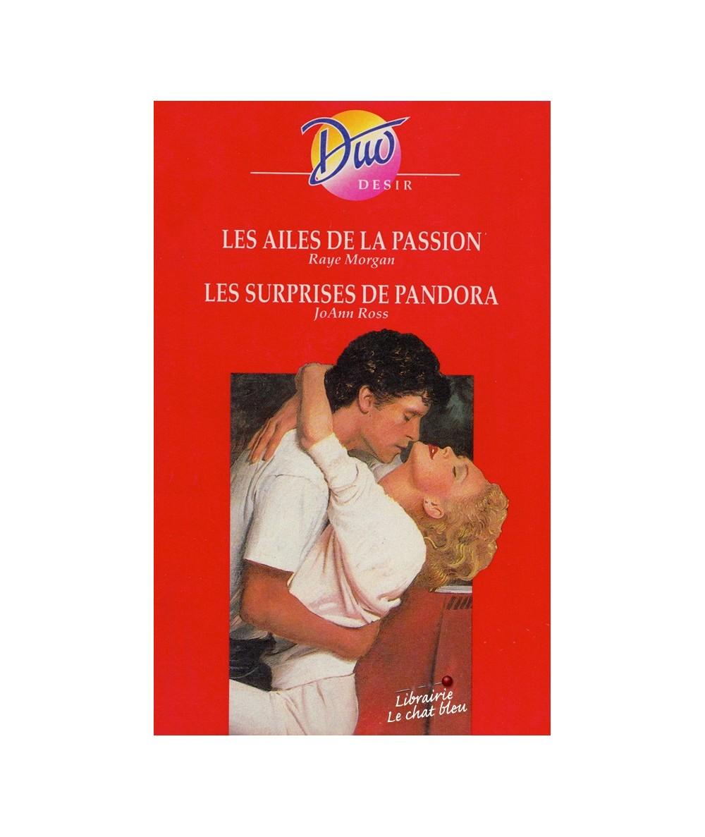 N° 355 - Les ailes de la passion (Raye Morgan) - Les surprises de Pandora (JoAnn Ross)