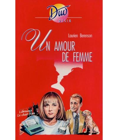 Un amour de femme (Laurien Berenson) - Duo Désir N° 337