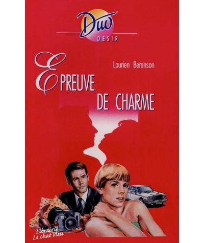 Epreuve de charme (Laurien Berenson) - Duo Désir N° 331