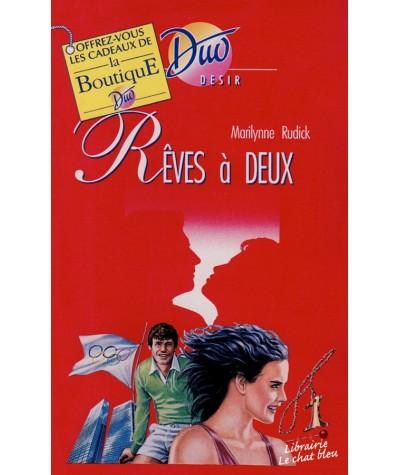 Rêves à deux (Marilynne Rudick) - Duo Désir N° 326