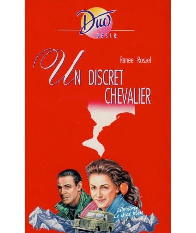 Un discret chevalier (Renee Roszel) - Duo Désir N° 346