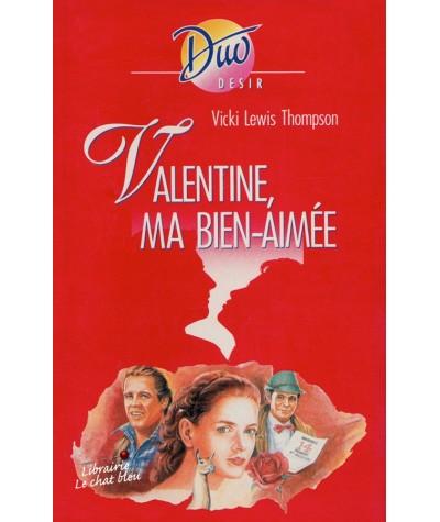Valentine, ma bien-aimée (Vicki Lewis Thompson) - Duo Désir N° 306