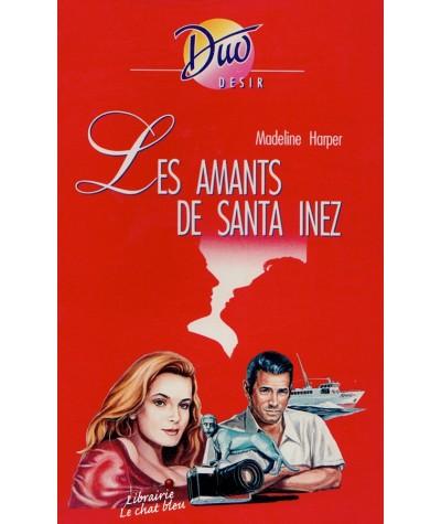 Les amants de Santa Inez (Madeline Harper) - Duo Désir N° 338