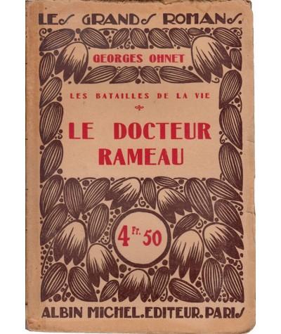 Le Docteur Rameau (Georges Ohnet) - Les batailles de la vie