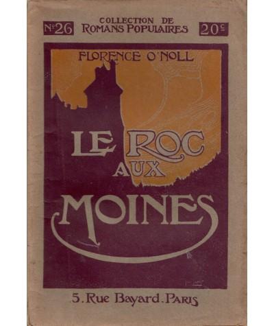Le Roc aux Moines (Florence O'Noll) - Romans Populaires N° 26