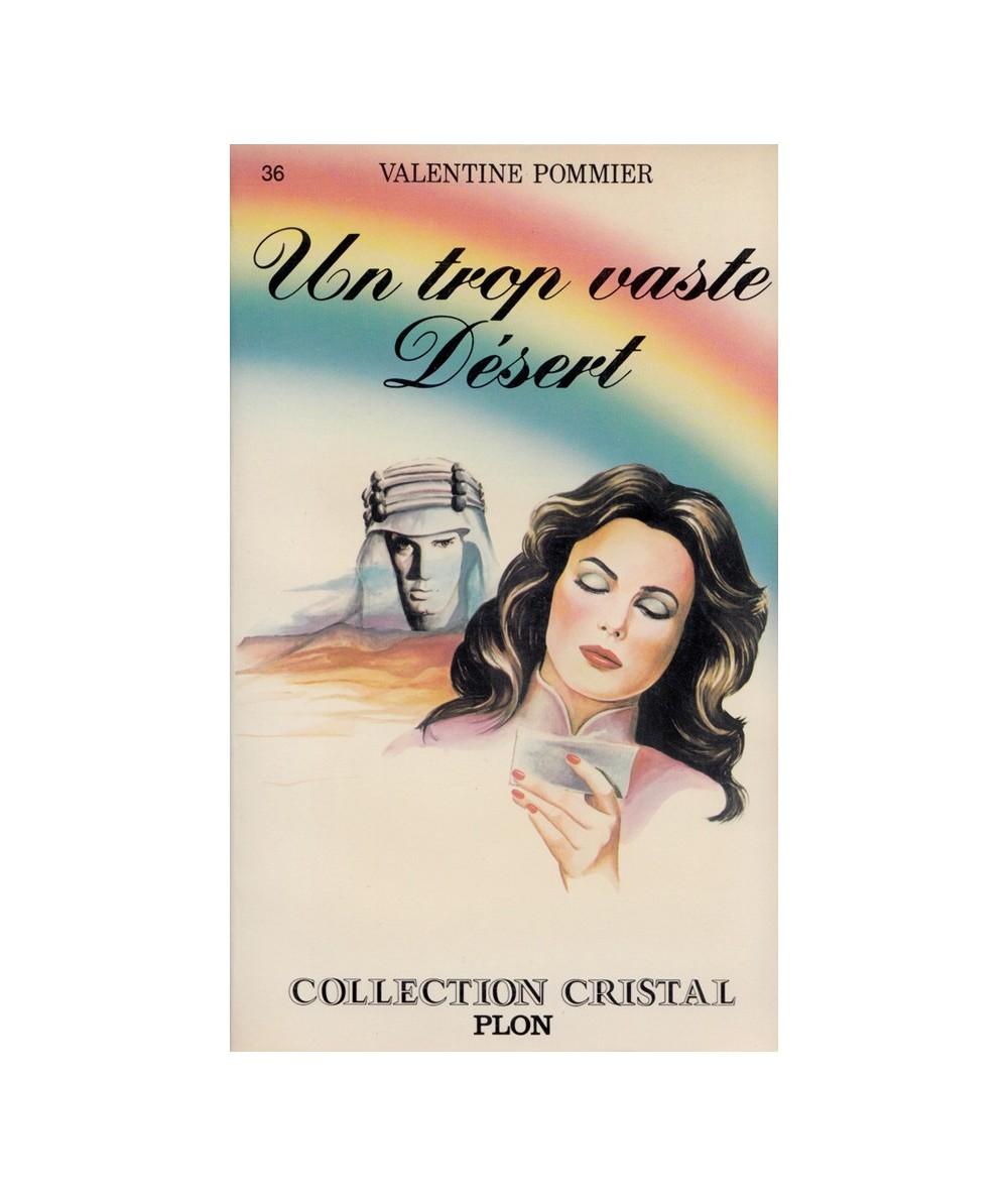 N° 36 - Un trop vaste désert (Valentine Pommier) - Collection Cristal