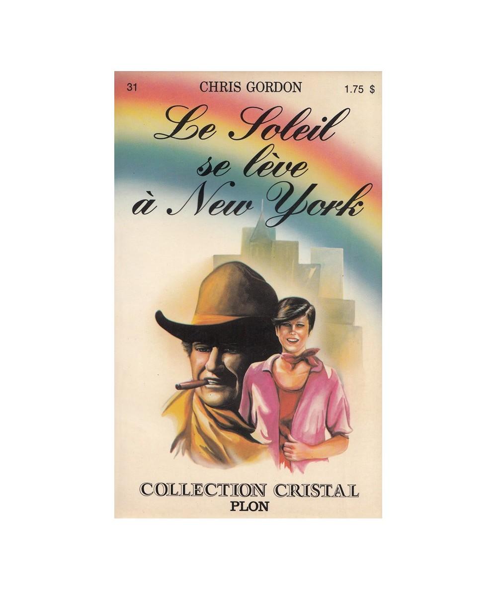 N° 31 - Le soleil se lève à New York (Chris Gordon) - Collection Cristal