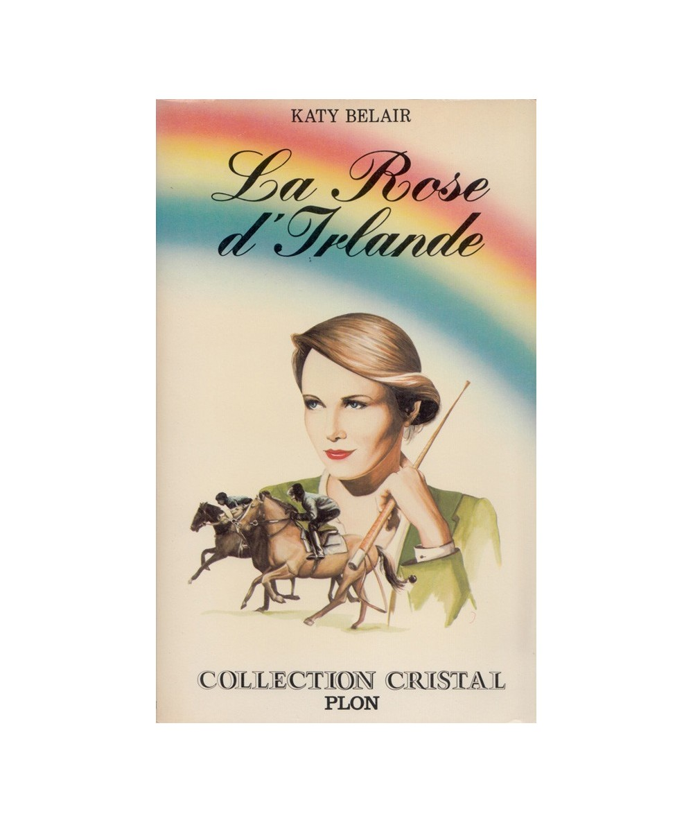 N° 11 - La rose d'Irlande (Katy Blair) - Collection Cristal