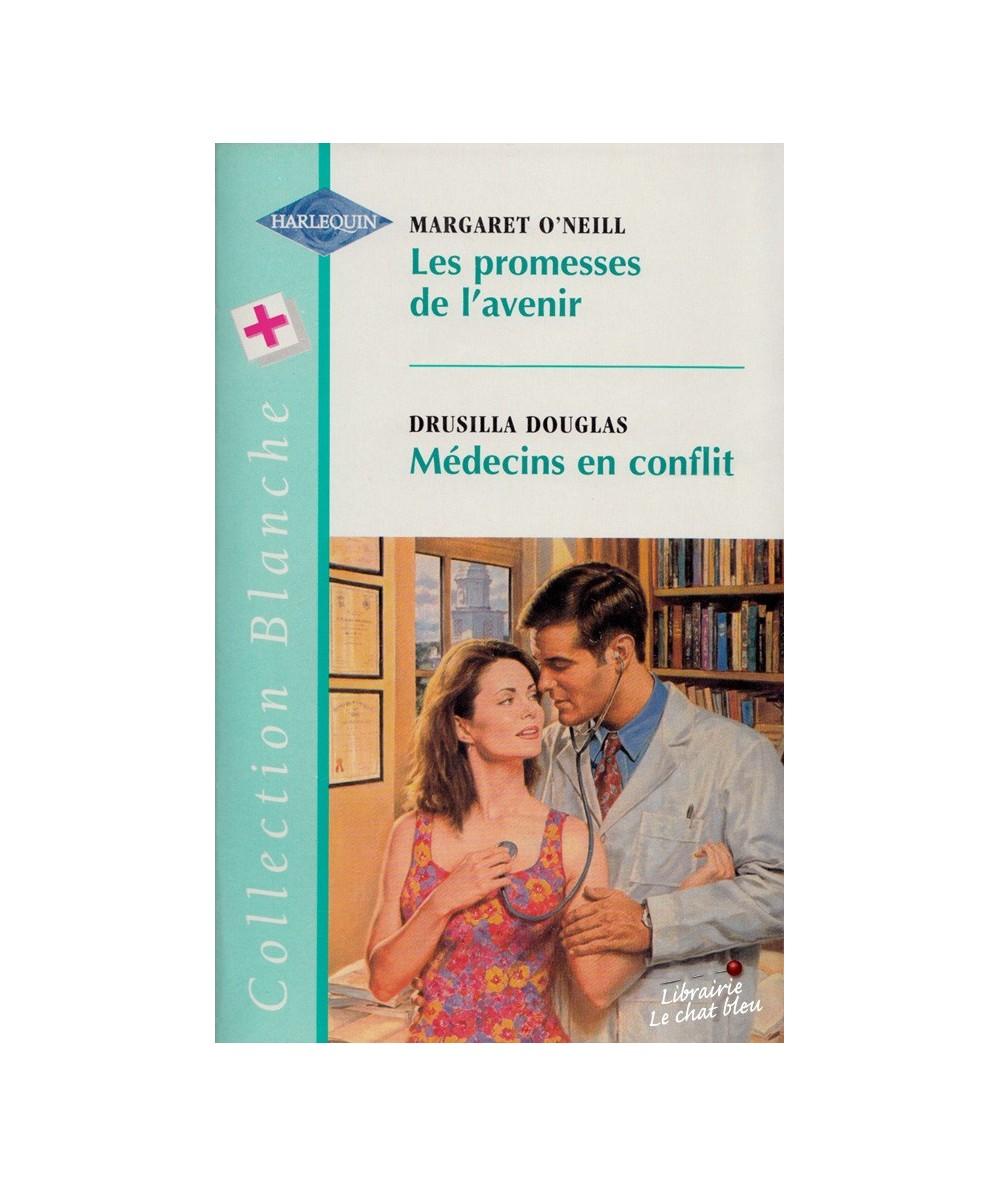 N° 454 - Les promesses de l'avenir (Margaret O'Neill) - Médecins en conflit (Drusilla Douglas)