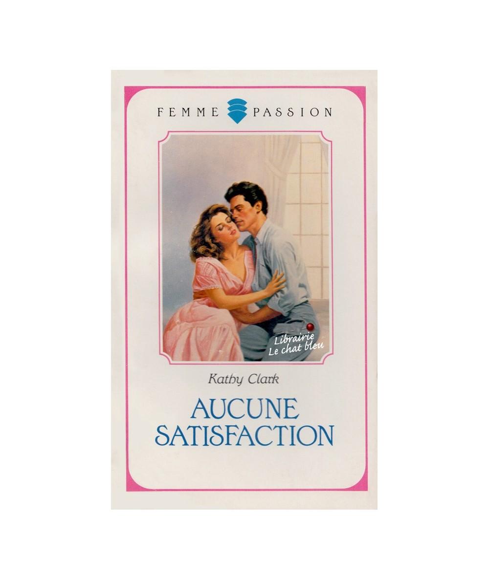 N° 28 - Aucune satisfaction (Kathy Clark)